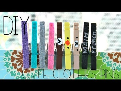 Back To School DIY: Cute Clothespins! (+ Giveaway!)