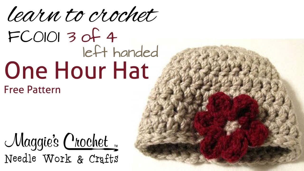 Crochet Flower Hat LEFT HAND Pattern Easy How to by Maggie Weldon Part 3 of 4