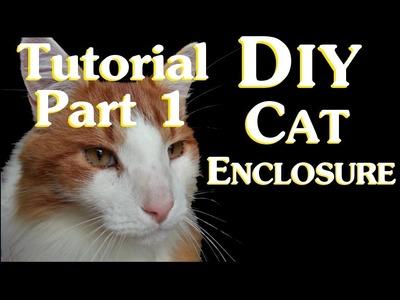 DIY Cat Enclosure Tutorial Part 1 - Planning and Materials