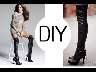 DIY FALL ESSENTIAL. OVER THE KNEE BOOTS