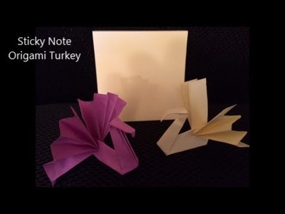 How To Make an Origami Turkey Using a Sticky Note