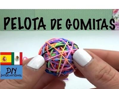 PELOTA EN 3D CON GOMITAS - SIN TELAR - TUTORIAL EN ESPAÑOL - DIY