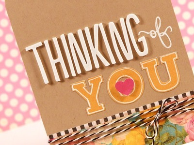 Thinking of You - Make a Card Monday #184