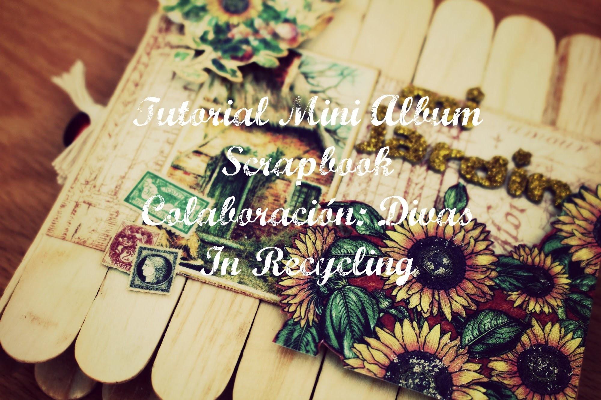 """Tutorial Mini Album """"Mi Jardín"""" - Colaboración Divas In Recycling - Tutorial Scrapbook"""