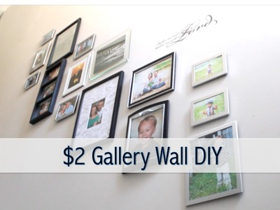 $2 GALLERY WALL DIY | How to create a gallery wall