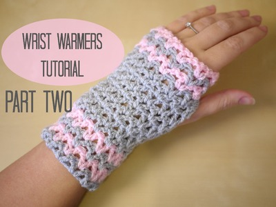 CROCHET: Wrist warmers PART TWO | Bella Coco