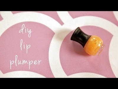 DIY Beauty | Lip Plumper That Doesn't Burn | Beauty How To