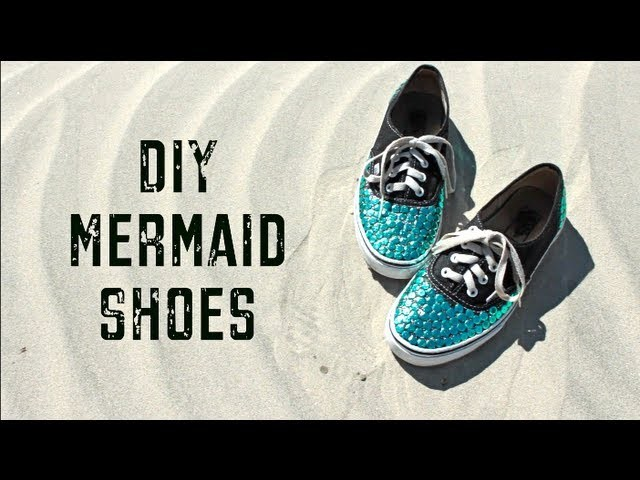 DIY Mermaid Shoes