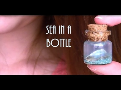 DIY: Sea in a bottle (Kawaii!)