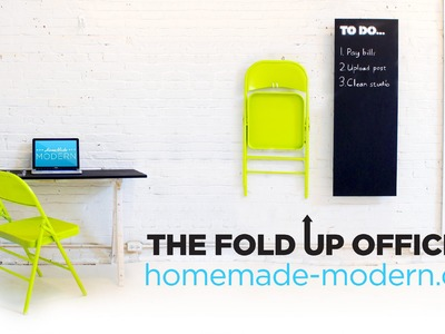 HomeMade Modern, EP 24 -- DIY The Fold Up Office