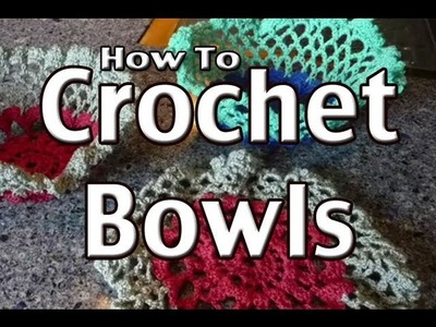 How To Form Doily Crochet Bowls