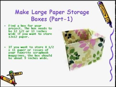 How to Make Large Paper Storage Boxes