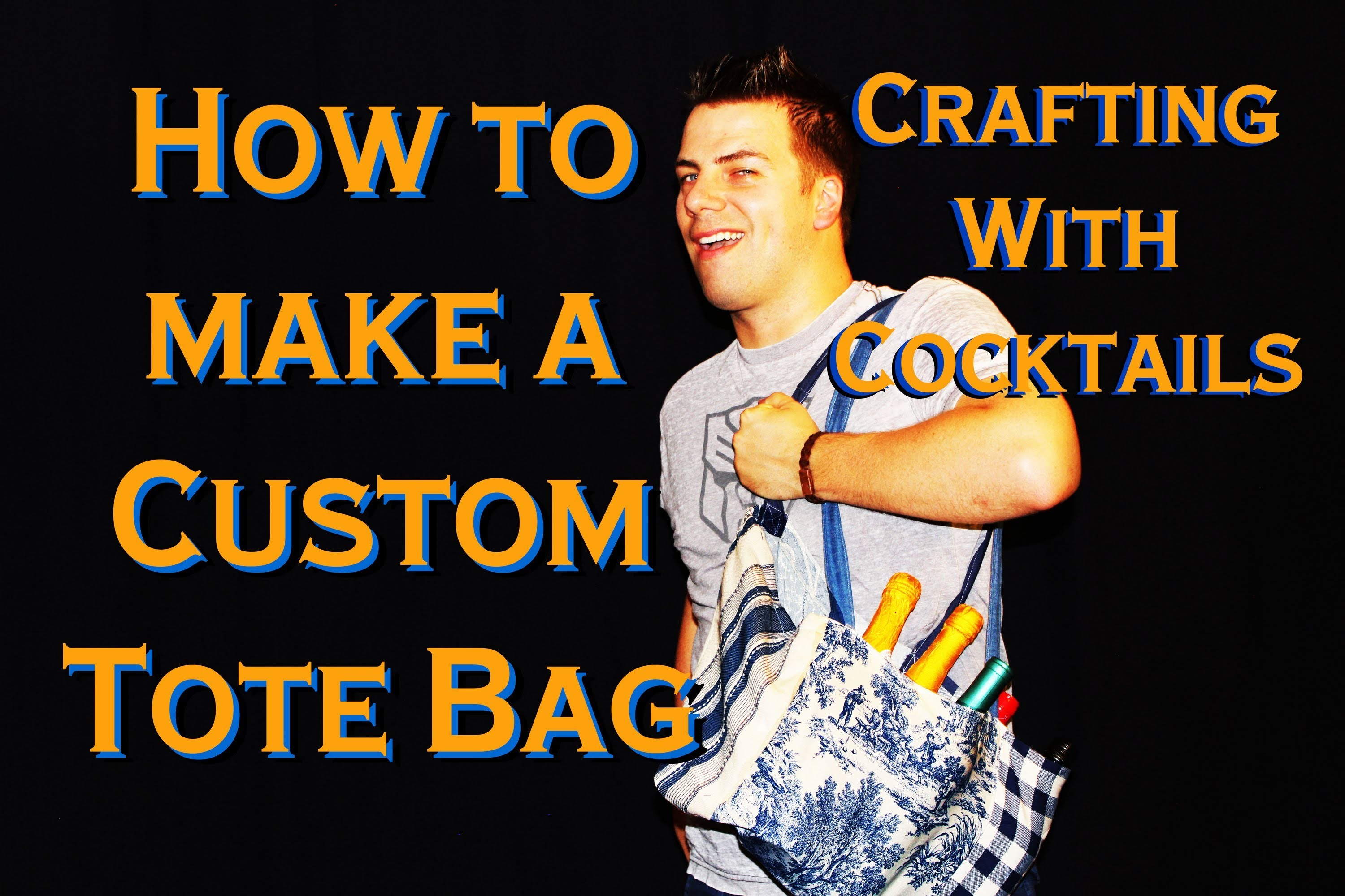 Crafting With Cocktails: How to Make a Tote Bag (2.16)