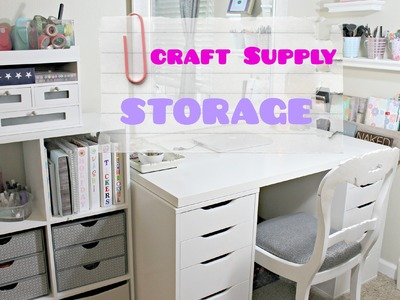 How I Store My Craft Supplies | Stickers, Washi, and More!