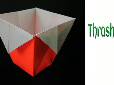 "Origami Paper ""Dustbin.  Thrash Bin"" - Very easy to make !!"