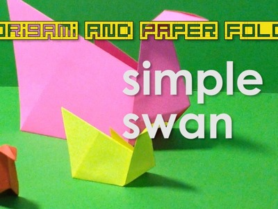 Origami - Simple Swan for Kids - Traditional - Toy and Paper Crafts