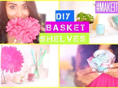 DIY Basket Shelves | #MAKEITINMAY 2015
