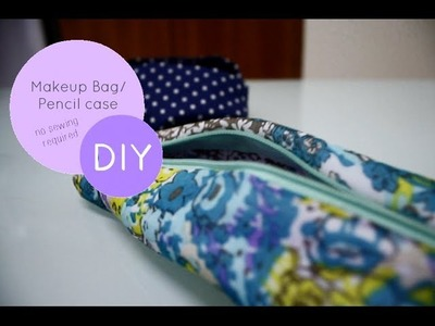 DIY Makeup Bag. Pencil case (NO SEWING)