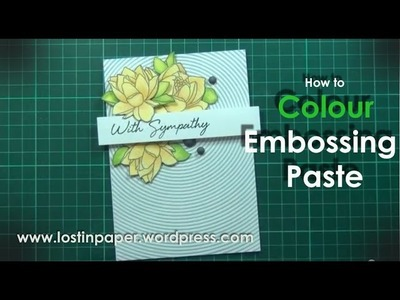 How to Colour Embossing Paste for Scrapbook Boutique.