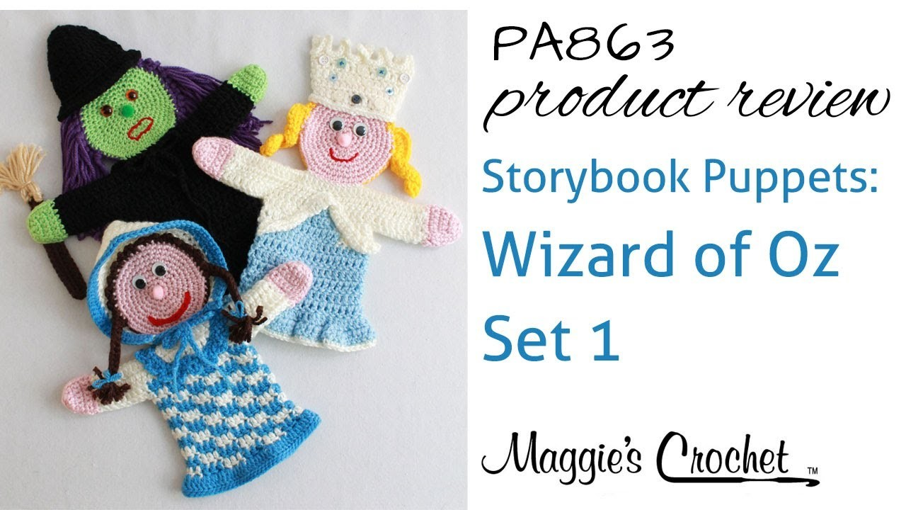 Storybook Puppets: Wizard of Oz Set 1 Crochet Pattern Product Review PA863