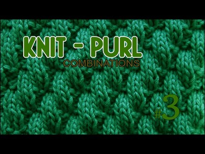 Broken Diagonal Rib    Knit & Purl Stitch Combinations #3