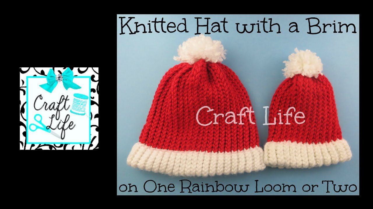 Craft Life Knitted Hat With Brim Santa Hat Tutorial On One Rainbow