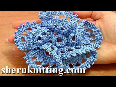 Flower 3D Five Folded Petals Crochet Tutorial 63 Part 1 of 2 Crochet Petals Made of Complex Stitches