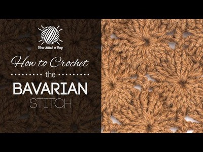 How to Crochet the Bavarian Stitch
