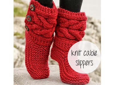 How to knit Cable Slippers