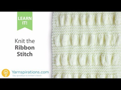 How To Knit the Ribbon Stitch