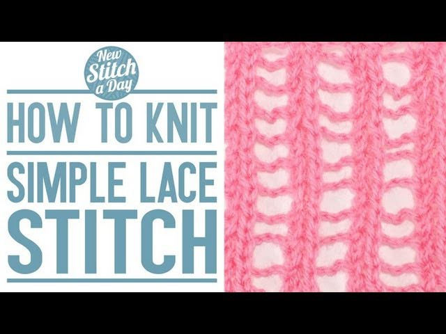 How to Knit the Simple Lace Stitch (English Style)