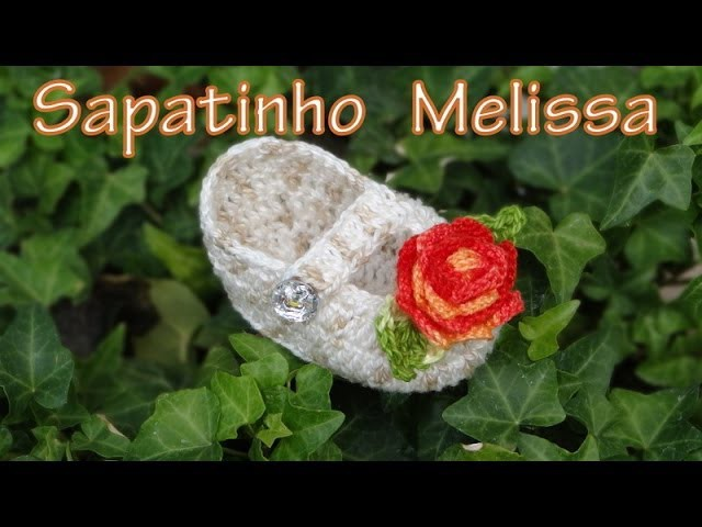 Passo a passo Sapatinho de Crochê Melissa