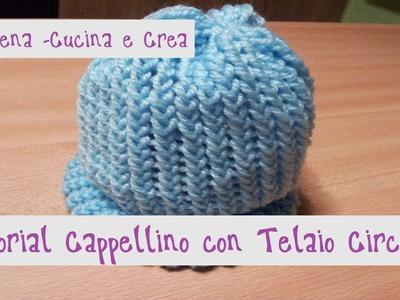 Tutorial ***Cappellino di Lana con TELAIO CIRCOLARE*** (Knitted hat with Circular Loom)