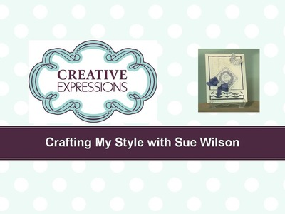 Craft Dies by Sue Wilson -- Tutorial Video -  Slated Lilac Butterfly for Creative Expressions