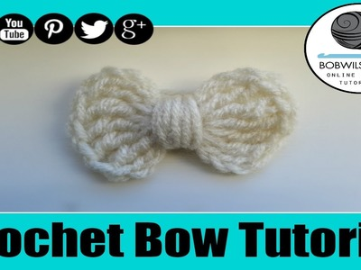 Crochet Easy Bow Tutorial - Whip it up Wednesday !