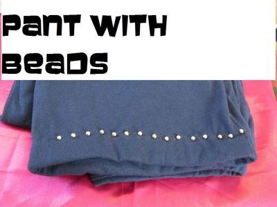 DIY: HEM STITCH ON A PANT WITH BEADS
