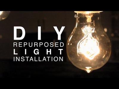 DIY   Repurposed Light Installation