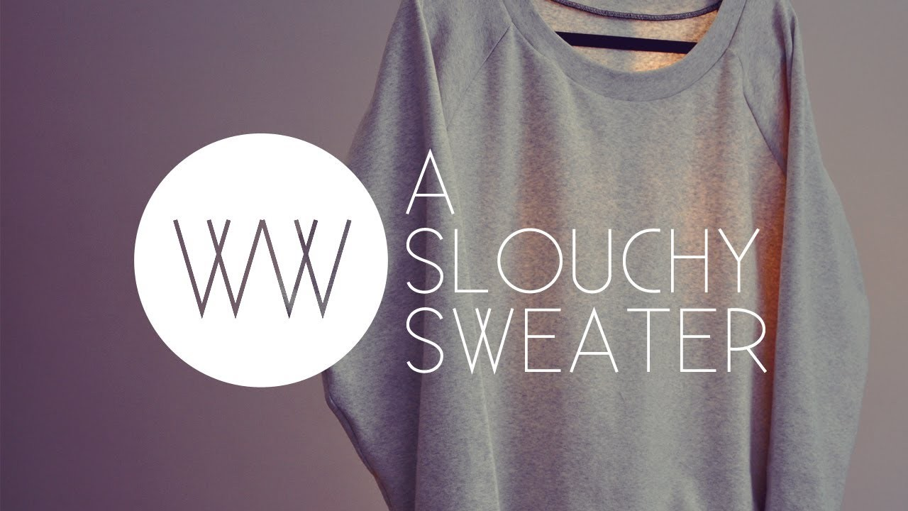 How to Make a Slouchy Sweater (Crew Neck)