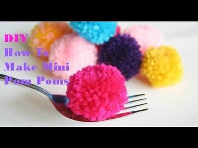 How To Make Mini Pom Poms!!