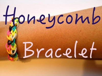 Rainbow Loom - Honeycomb nid d'abeille  - Tutorial How to (Easy tuto facile français)