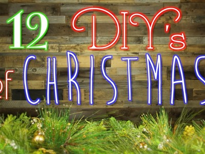 12 DIY's of Christmas