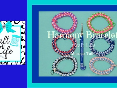 Craft Life Harmony Bracelet Tutorial on the Rainbow Loom Monster Tail