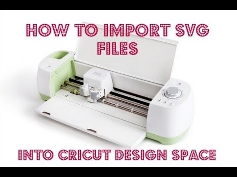 Cricut Explore - How to Import an SVG file into Cricut Design Space