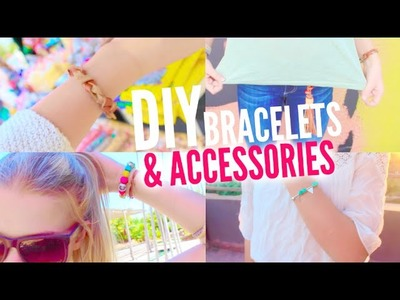 DIY Bracelets & Accessories! 5 EASY DIY bracelets projects!