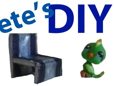 DIY Furniture: How To Make A LPS Chair (Pete's Version)