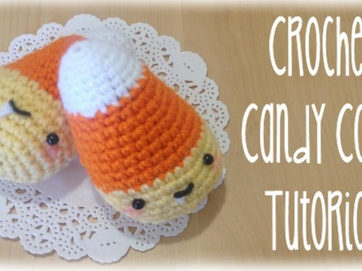 DIY Halloween Candy Corn Crochet Tutorial Amigurumi