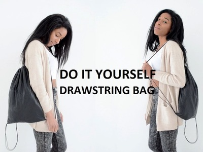 DIY | HOW TO MAKE A DRAWSTRING BAG ( SCHOOL BACKPACK )