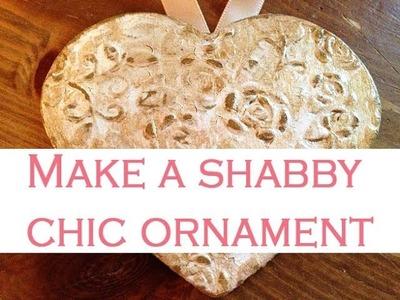 ~DIY: Make a shabby chic ornament~