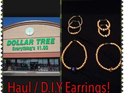 Dolla Tree Haul. D.I.Y. Earrings!!!!! (Gold Filled. Beads)