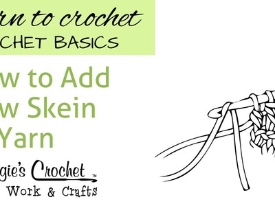 How to Add New Skein of Yarn